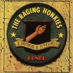 The Raging Honkies, Boner