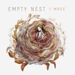 Mree, Empty Nest