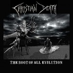 Christian Death, The Root of All Evilution