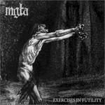 Mgla, Exercises in Futility