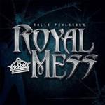 Nalle Pahlsson's Royal Mess, Royal Mess
