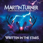Martin Turner, Written In The Stars