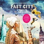 Vince Mendoza & Metropole Orkest, Fast City: A Tribute to Joe Zawinul