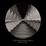 Garrison Starr, The Forgotten Street