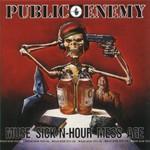 Public Enemy, Muse Sick-N-Hour Mess Age