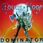 Cloven Hoof, Dominator