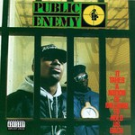 Public Enemy, It Takes a Nation of Millions to Hold Us Back