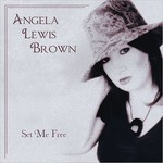 Angela Lewis Brown, Set Me Free
