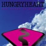 Hungryheart, One Ticket To Paradise