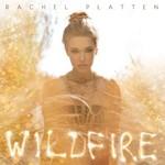 Rachel Platten, Wildfire