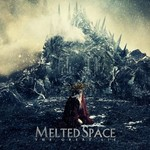 Melted Space, The Great Lie