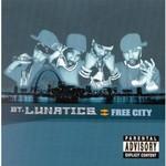 St. Lunatics, Free City