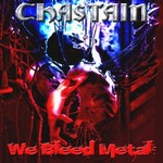 Chastain, We Bleed Metal
