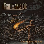 Light Your Anchor, Homefires