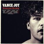 Vance Joy, Dream Your Life Away (Deluxe Edition)