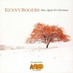 Kenny Rogers, Once Again It's Christmas (Exclusive Edition)