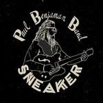 Paul Benjaman Band, Sneaker