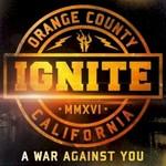 Ignite, A War Against You