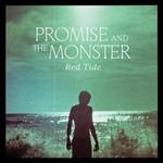 Promise and the Monster, Red Tide