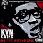 Kevin Gates, In The Meantime