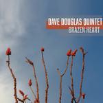 Dave Douglas Quintet, Brazen Heart
