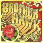 Brother Hawk, Love Songs