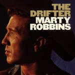 Marty Robbins, The Drifter