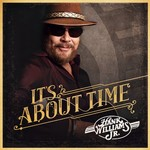 Hank Williams, Jr., It's About Time