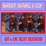 Various Artists, Shout, Shake & Go! mp3
