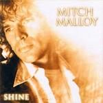 Mitch Malloy, Shine