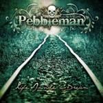 Pebbleman, Life Inside A Dream