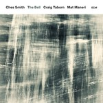 Ches Smith / Craig Taborn / Mat Maneri, The Bell