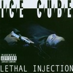 Ice Cube, Lethal Injection