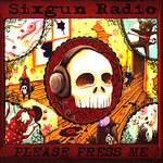 Sixgun Radio, Please Press Me