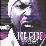 Ice Cube, War & Peace, Volume 2 (The Peace Disc)