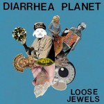 Diarrhea Planet, Loose Jewels