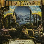 The Ides of March, World Woven