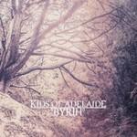 Kids of Adelaide, Byrth