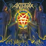 Anthrax, For All Kings