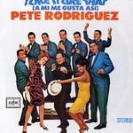 Pete Rodriguez, I Like it Like That