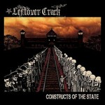 Leftover Crack, Constructs of the State