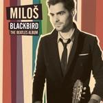 Milos Karadaglic, Blackbird: The Beatles Album