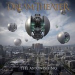 Dream Theater, The Astonishing mp3