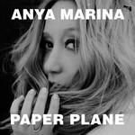 Anya Marina, Paper Plane