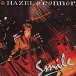 Hazel O'Connor, Smile