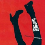 The Love Me Nots, Upside Down Inside Out