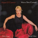 Hazel O'Connor, Here She Comes