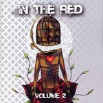 In the Red, Volume 2