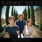 Burning Brides, Anhedonia
