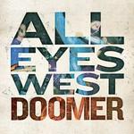 All Eyes West, Doomer